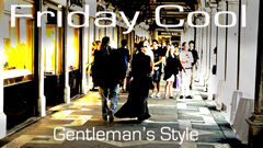Friday Cool – Gentleman's Style Blog